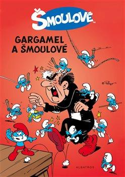 Obálka titulu Gargamel a šmoulové