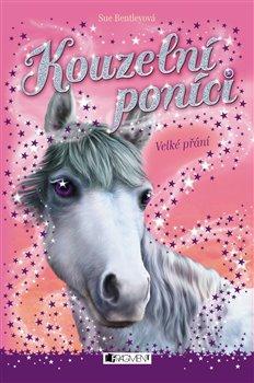 Obálka titulu Kouzelní poníci - Velké přání