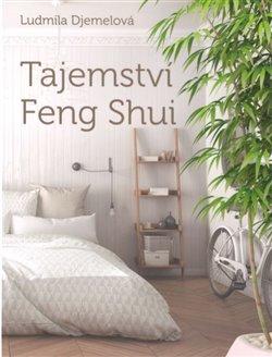 Obálka titulu Tajemství Feng Shui