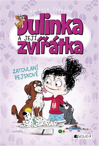 Julinka a její zvířátka – Zatoulaní pejskové - Rebecca Johnson | Booksquad.ink