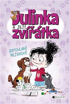 Obálka titulu Julinka a její zvířátka – Zatoulaní pejskové