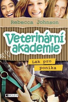 Obálka titulu Veterinární akademie – Lék pro poníka