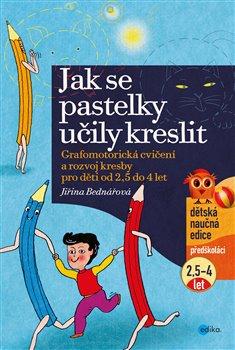 Obálka titulu Jak se pastelky učily kreslit