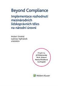 Beyond Compliance - Implementace rozhodnutí mezinárodních lidskoprávních těles na národní úrovni