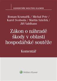 Zákon o náhradě škody v oblasti hospodářské soutěže (č. 262/2017 Sb.)
