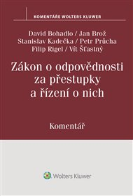 Zákon o odpovědnosti za přestupky a řízení o nich (250/2016 Sb.)