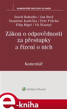 Obálka titulu Zákon o odpovědnosti za přestupky a řízení o nich (250/2016 Sb.)