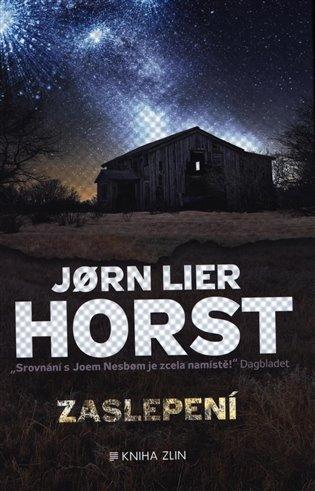 Zaslepení - Jorn Lier Horst | Booksquad.ink