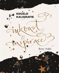 Obálka titulu Kouzlo kaligrafie: Inkoust a inspirace