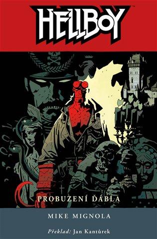 Hellboy 2: Probuzení ďábla - Mike Mignola | Booksquad.ink