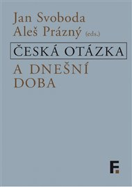 Česká otázka a dnešní doba