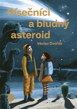 Obálka titulu Písečníci a bludný asteroid