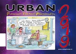 Obálka titulu Kalendář Urban 2019 - Pivrncovy trefný předpovědi!!!