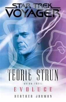 Obálka titulu Star Trek: Voyager - Teorie stru 3. Evoluce