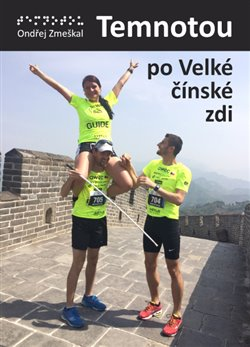 Temnotou po Velké čínské zdi