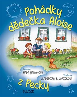 Pohádky dědečka Aloise z Pecky - Naďa Hamanová | Booksquad.ink
