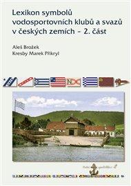Lexikon symbolů vodosportovních klubů a svazů v českých zemích – 2. část