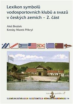 Obálka titulu Lexikon symbolů vodosportovních klubů a svazů v českých zemích – 2. část