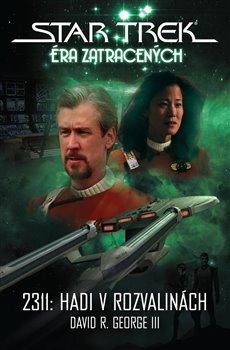 Obálka titulu Star Trek: Éra ztracených - 2311: Hadi v rozvalinách