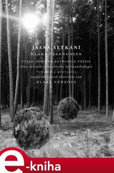 Obálka titulu Jasná setkání - Klare Begegnungen