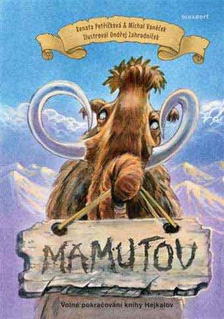 Mamutov - Renata Petříčková, | Booksquad.ink