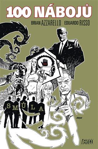 100 nábojů 13 - Smůla - Brian Azzarello, | Booksquad.ink