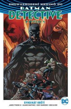 Obálka titulu Batman Detective Comics 2: Syndikát obětí