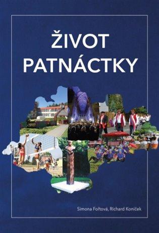 Život patnáctky - Simona Fořtová, | Booksquad.ink