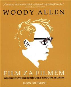 Obálka titulu Woody Allen - Film za filmem