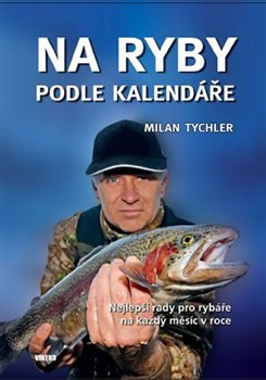 Obálka titulu Na ryby podle kalendáře