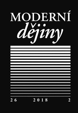 Moderní dějiny 26/2 2018 - - | Booksquad.ink