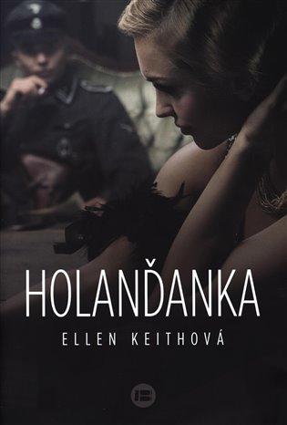 Holanďanka - Ellen Keithová | Booksquad.ink