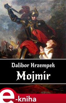 Obálka titulu Mojmír