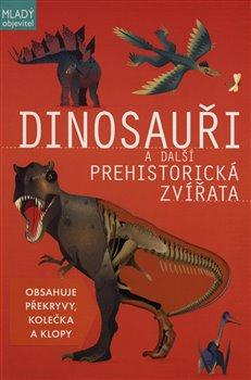 Obálka titulu Dinosauři a další prehistorická zvířata