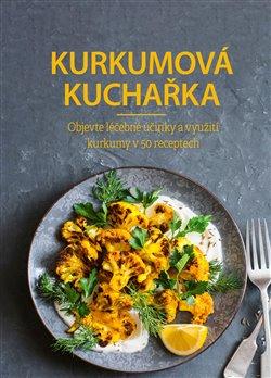 Obálka titulu Kurkumová kuchařka
