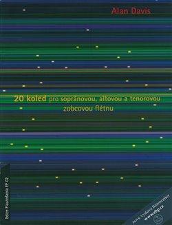 Obálka titulu 20 koled pro sopránovou, altovou a tenorovou zobcovou flétnu