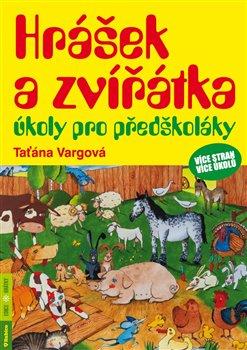 Obálka titulu Hrášek a zvířátka – úkoly pro předškoláky