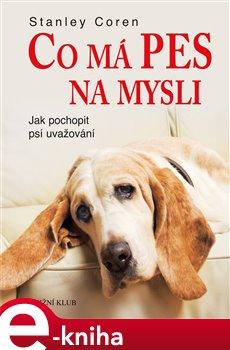 Co má pes na mysli - Stanley Coren