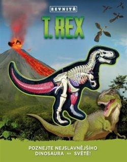 T-REX zevnitř. Poznejte nejslavnějšího dinosaura na světě!