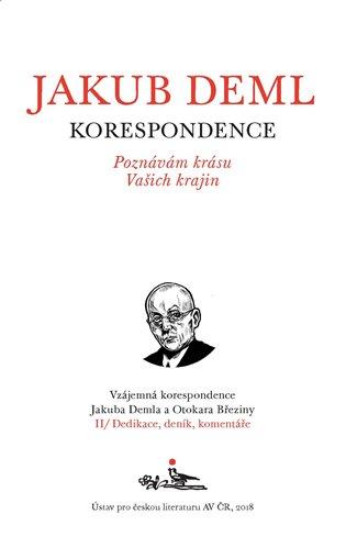 Poznávám krásu Vašich krajin:Vzájemná korespondence Jakuba Demla a Otokara Březiny - Otokar Březina, | Booksquad.ink
