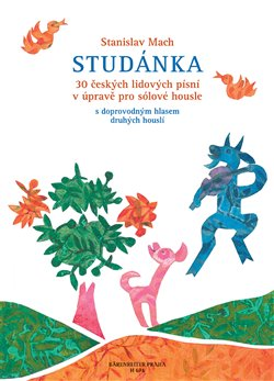 Obálka titulu Studánka - 30 českých lidových písní v úpravě pro sólové housle