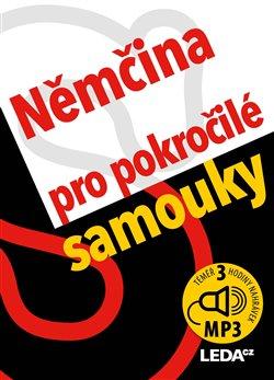 Obálka titulu Němčina pro pokročilé samouky + mp3