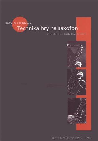 Technika hry na saxofon - David Liebman | Booksquad.ink