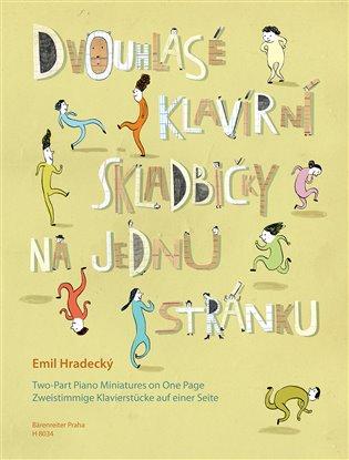 Dvouhlasé klavírní skladbičky na jednu stránku - Emil Hradecký | Booksquad.ink