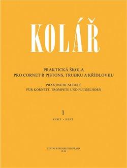 Obálka titulu Praktická škola pro cornet a pistons, trubku a křídlovku 1