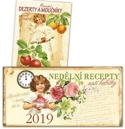 Obálka titulu Stolní kalendář 2019 - Nedělní recepty + Ovocné dezerty a moučníky