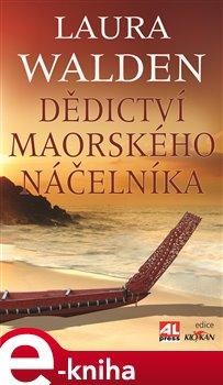Obálka titulu Dědictví maorského náčelníka