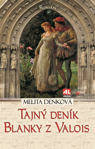 Tajný deník Blanky z Valois - Melita Denková | Booksquad.ink