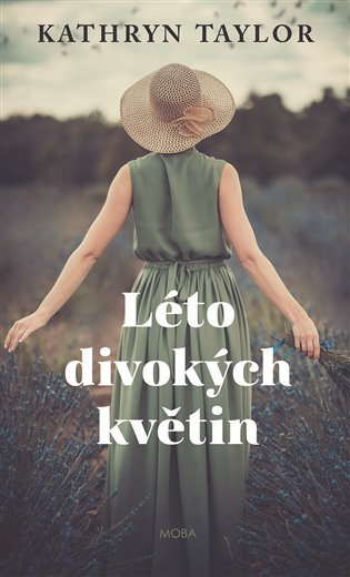 Léto divokých květin - Kathryn Taylor | Booksquad.ink