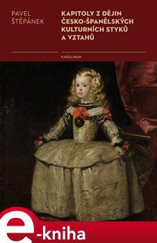 Obálka titulu Kapitoly z dějin česko-španělských kulturních styků a vztahů